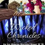 [PDF] [EPUB] Wicked Chronicles: An Ivy Morgan Mystery Books 16-18 Download