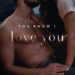 [PDF] [EPUB] You Know I Love You (You Are Mine Book 3) Download