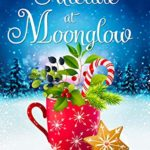 [PDF] [EPUB] Yuletide at Moonglow (Moonglow Christmas #6) Download