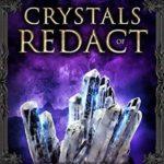 [PDF] [EPUB] Crystals of Redact (Legends of Gilia #10) Download
