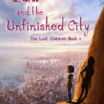 [PDF] [EPUB] Ida and the Unfinished City (The Lost Children Book 2) Download
