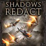 [PDF] [EPUB] Shadows of Redact (Legends of Gilia #11) Download