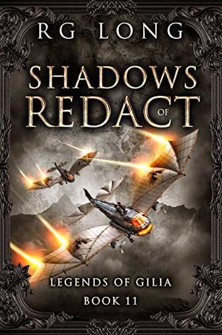 [PDF] [EPUB] Shadows of Redact (Legends of Gilia #11) Download by R.G. Long