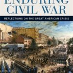 [PDF] [EPUB] The Enduring Civil War: Reflections on the Great American Crisis Download