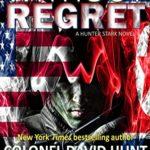 [PDF] [EPUB] Without Regret (Hunter Stark #3) Download