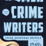 [PDF] [EPUB] Women Crime Writers: Four Suspense Novels of the 1940s: Laura   The Horizontal Man   In a Lonely Place   The Blank Wall Download