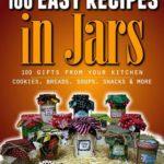 [PDF] [EPUB] 100 Easy Recipes in Jars Download