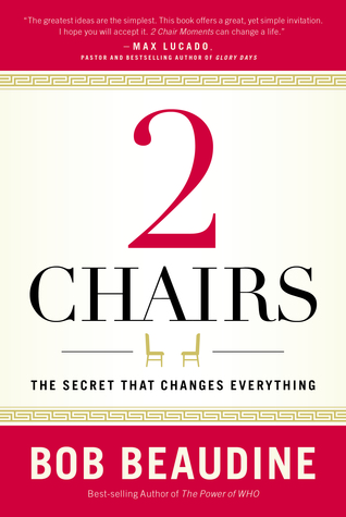 [PDF] [EPUB] 2 Chairs: The Secret That Changes Everything Download by Bob Beaudine