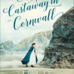 [PDF] [EPUB] A Castaway in Cornwall Download