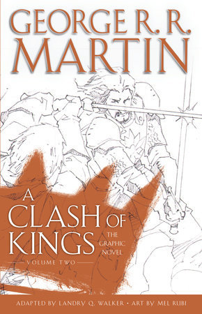 [PDF] [EPUB] A Clash of Kings: The Graphic Novel, Volume Two Download by Landry Q. Walker