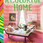 [PDF] [EPUB] A Colorful Home: Create Lively Palettes for Every Room Download