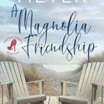 [PDF] [EPUB] A Magnolia Friendship (The Red Stiletto Book Club #3) Download