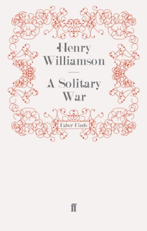[PDF] [EPUB] A Solitary War Download by Henry Williamson