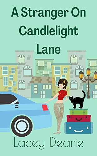 [PDF] [EPUB] A Stranger On Candlelight Lane Download by Lacey Dearie