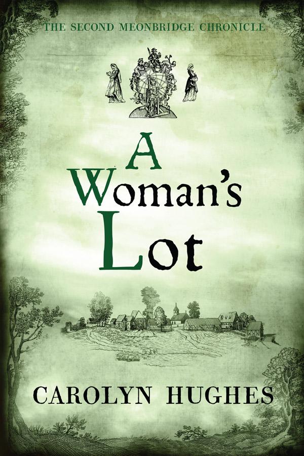 [PDF] [EPUB] A Woman's Lot (The Meonbridge Chronicles #2) Download by Carolyn  Hughes