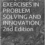 [PDF] [EPUB] ACTIVE INNOVATION: EXERCISES IN PROBLEM SOLVING AND INNOVATION, 2nd Edition Download