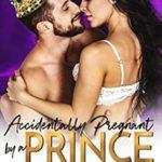 [PDF] [EPUB] Accidentally Pregnant by a Prince (A Secret Baby Romance) Download