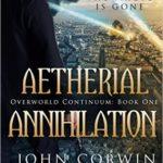 [PDF] [EPUB] Aetherial Annihilation (Overworld Continuum #1; Overworld Chronicles #11) Download