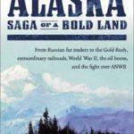 [PDF] [EPUB] Alaska: Saga of a Bold Land Download