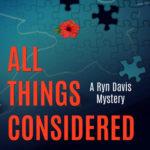 [PDF] [EPUB] All Things Considered (Ryn Davis Mysteries #1) Download