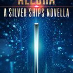 [PDF] [EPUB] Allora (Silver Ships #6.5) Download