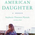 [PDF] [EPUB] American Daughter: A Memoir Download