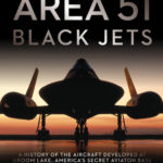 [PDF] [EPUB] Area 51 – Black Jets: A History of the Aircraft Developed at Groom Lake, America's Secret Aviation Base Download