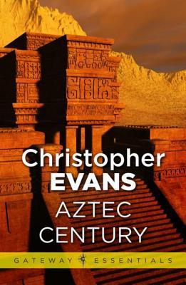 [PDF] [EPUB] Aztec Century Download by Christopher Evans