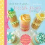 [PDF] [EPUB] Bake Me I'm Yours… Push Pop Cakes Download