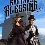 [PDF] [EPUB] Bastard of Blessing (The Legacy of Lucky Logan #2) Download