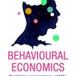 [PDF] [EPUB] Behavioural Economics: Psychology, neuroscience, and the human side of economics (Hot Science) Download