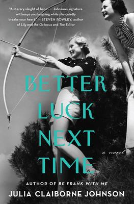 [PDF] [EPUB] Better Luck Next Time Download by Julia Claiborne Johnson