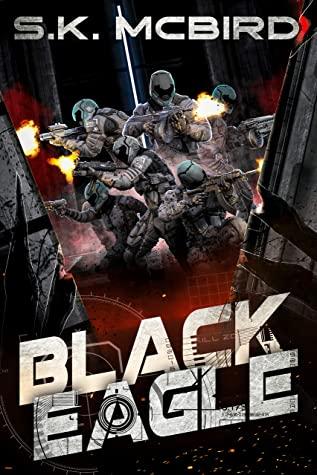 [PDF] [EPUB] Black Eagle Download by S.K. McBird