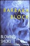 [PDF] [EPUB] Blowing Smoke (Robin Light, #7) Download by Barbara Block