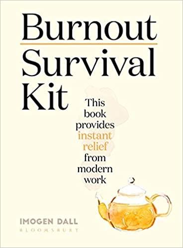 [PDF] [EPUB] Burnout Survival Kit Download by Imogen Dall