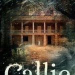 [PDF] [EPUB] Callie (The Bayou Hauntings #1) Download