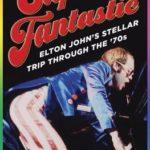 [PDF] [EPUB] Captain Fantastic: Elton John's Stellar Trip Through the '70s Download