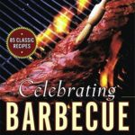 [PDF] [EPUB] Celebrating Barbecue: The Ultimate Guide to America's 4 Regional Styles of 'Cue Download