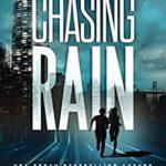 [PDF] [EPUB] Chasing Rain (CHASE WEN THRILLER) Download
