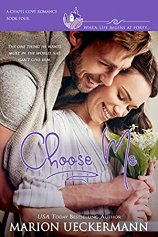 [PDF] [EPUB] Choose Me (Chapel Cove Romances #4) Download by Marion Ueckermann