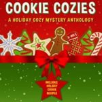 [PDF] [EPUB] Christmas Cookie Cozies: A Holiday Cozy Mystery Anthology Download