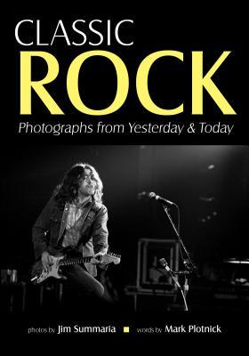 [PDF] [EPUB] Classic Rock: Photographs from Yesterday and Today Download by Jim Summaria
