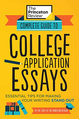 [PDF] [EPUB] Complete Guide to College Application Essays: Essential Tips for Making Your Writing Stand Out (College Admissions Guides) Download by The Princeton Review