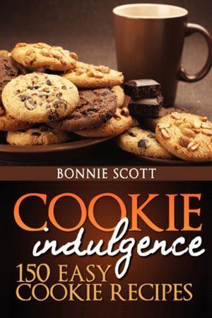 [PDF] [EPUB] Cookie Indulgence:  150 Easy Cookie Recipes Download by Bonnie Scott