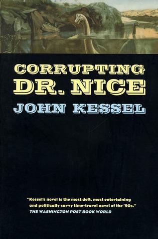[PDF] [EPUB] Corrupting Dr. Nice Download by John Kessel