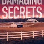 [PDF] [EPUB] Damaging Secrets (Rachel Ryder, #1) Download
