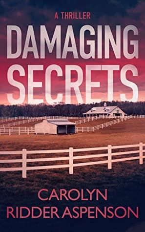 [PDF] [EPUB] Damaging Secrets (Rachel Ryder, #1) Download by Carolyn Ridder Aspenson