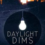 [PDF] [EPUB] Daylight Dims (Kindle) Download