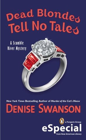 [PDF] [EPUB] Dead Blondes Tell No Tales (A Scumble River Mystery, #6.5) Download by Denise Swanson