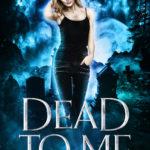 [PDF] [EPUB] Dead to Me (Grave Talker, #1) Download